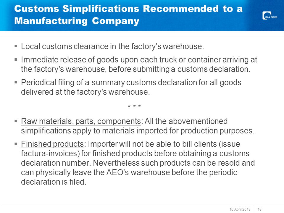 Customs Simplifications Recommended to a Manufacturing Company