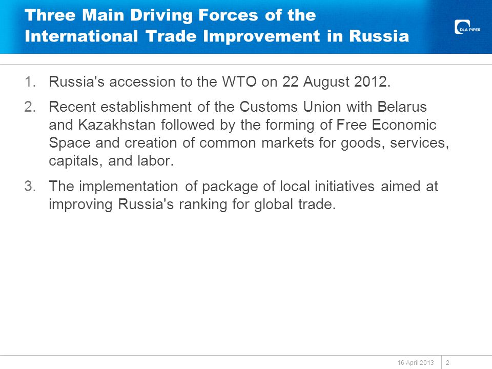 Three Main Driving Forces of the International Trade Improvement in Russia