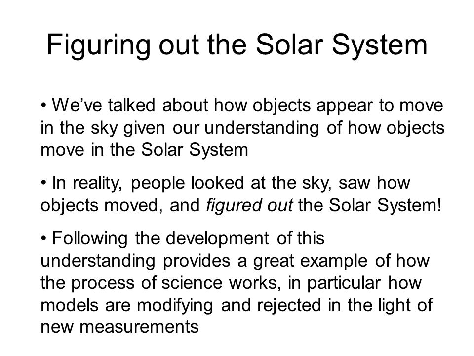 Figuring out the Solar System
