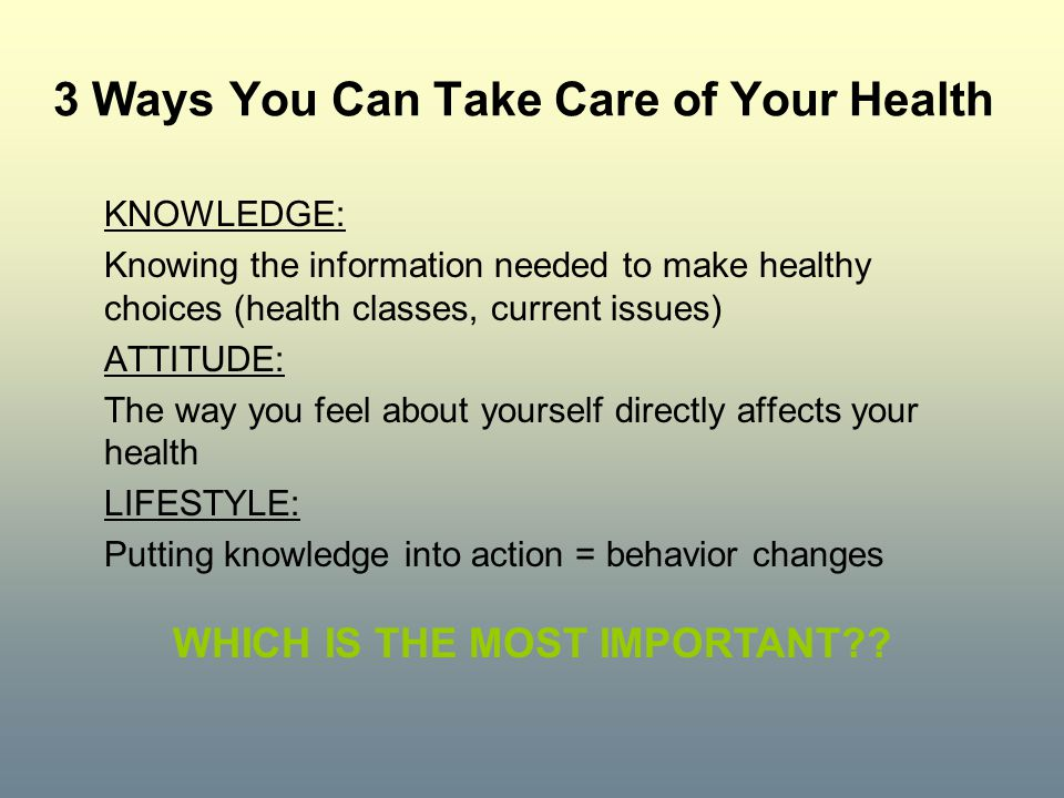 3 Ways You Can Take Care of Your Health