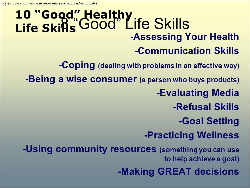 8 Good Life Skills 10 Good Healthy Life Skills