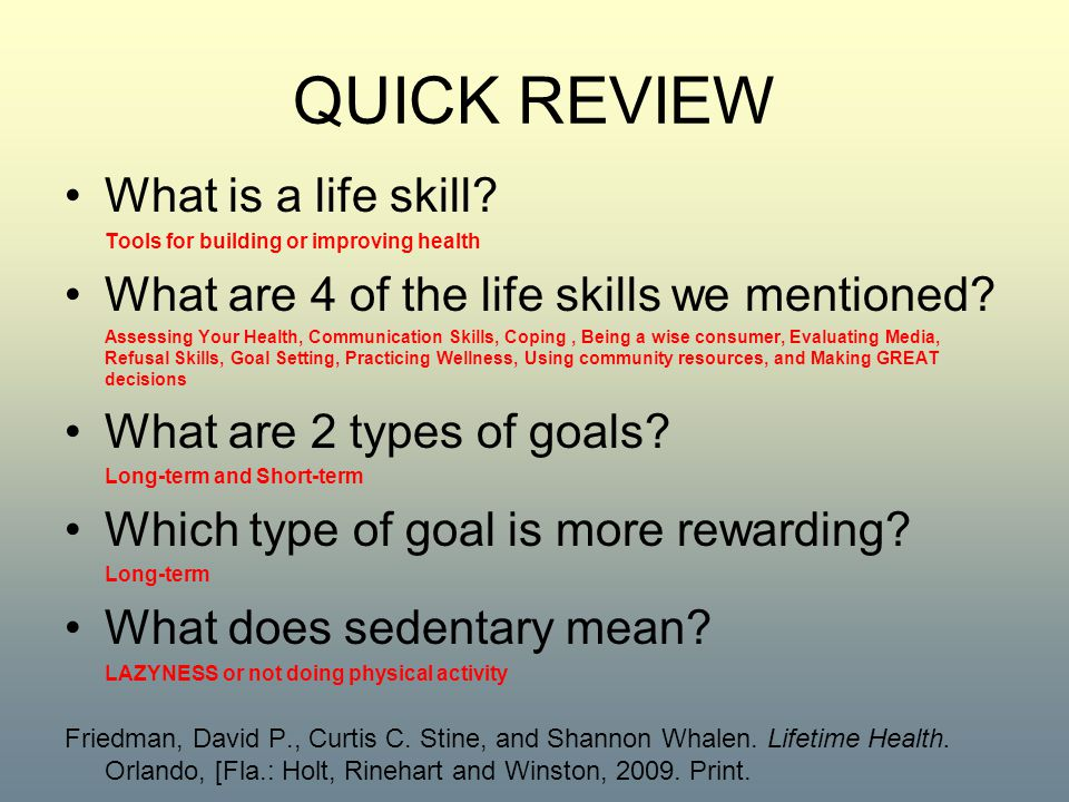 QUICK REVIEW What is a life skill