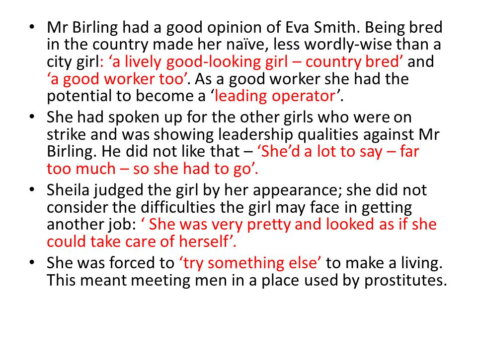 Mr Birling had a good opinion of Eva Smith