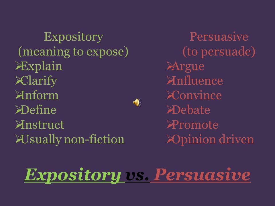Expository vs. Persuasive