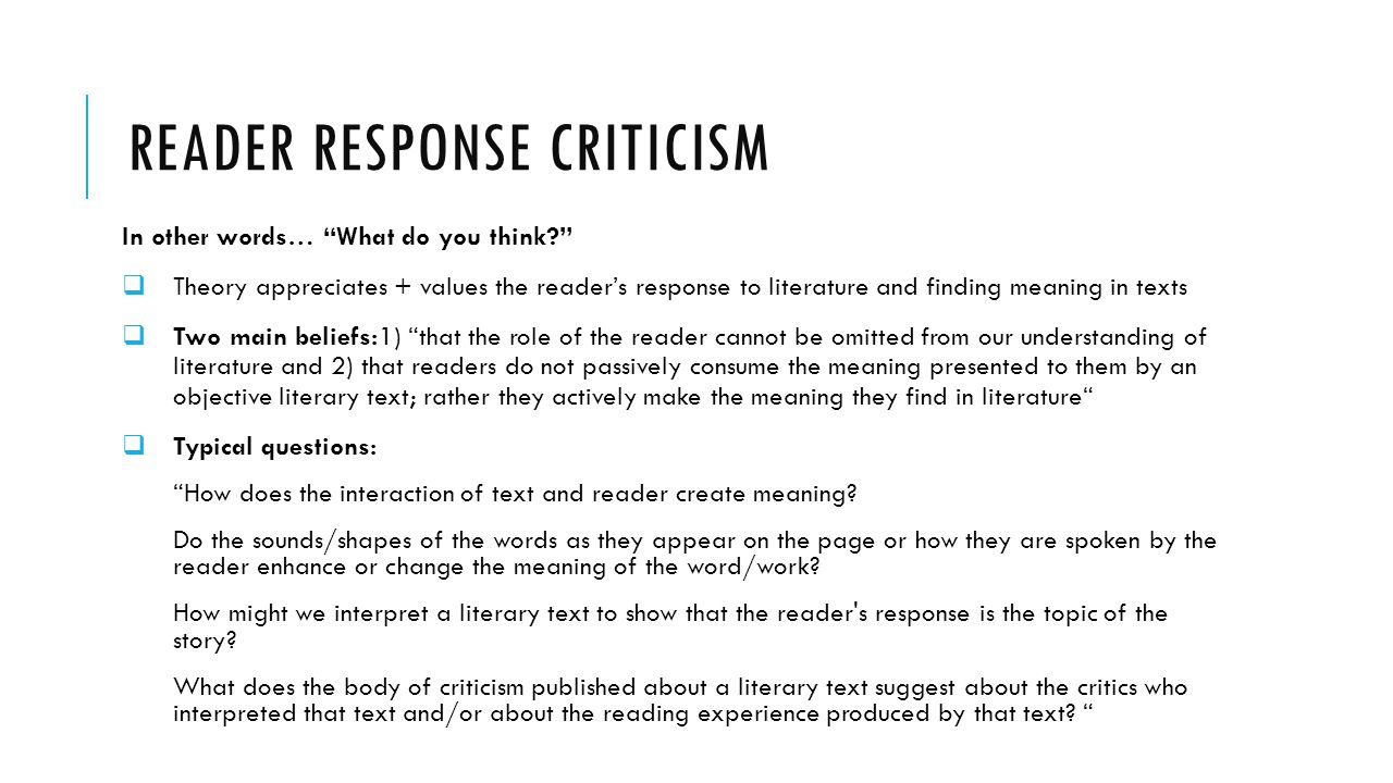 the story of an hour reader response criticism Reader-response criticism consists of different theories and concepts formulated by several literary critics  fish's collective stance on reader-response criticism is that readers compose texts based upon the interpretive strategies transmitted to them (harker 32)  story of an hour.