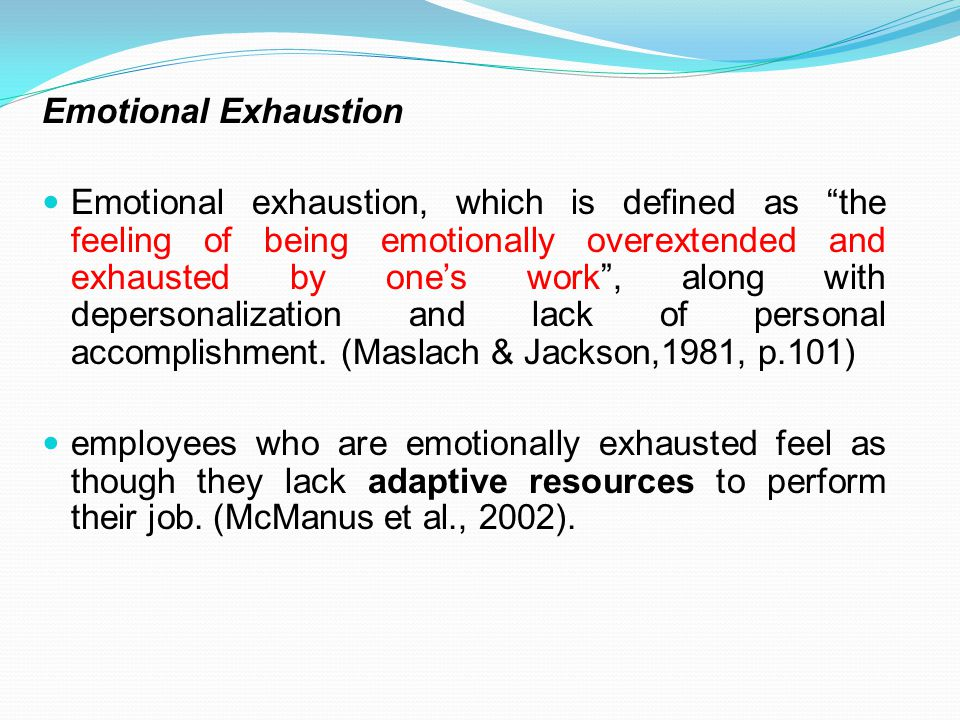Emotional Exhaustion