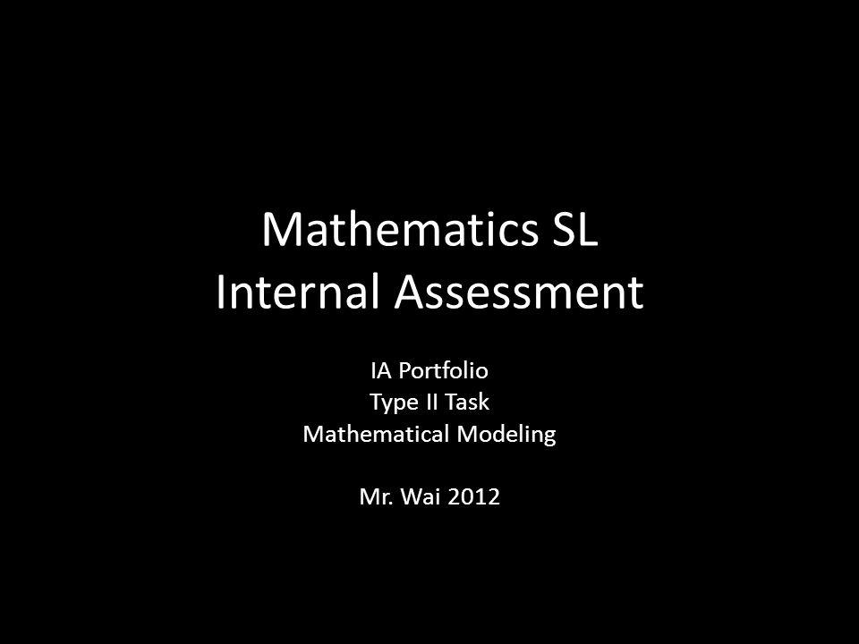 Mathematics SL Internal Assessment