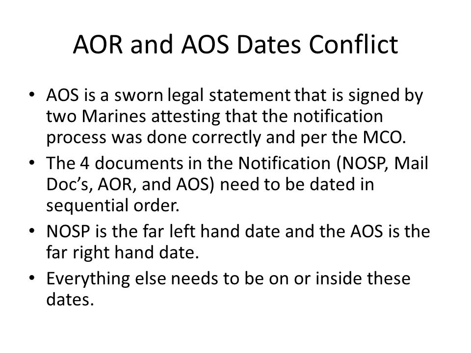 AOR and AOS Dates Conflict