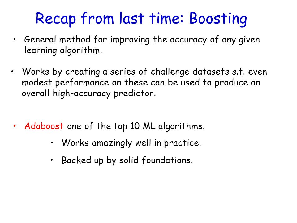 Recap from last time: Boosting