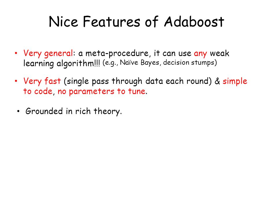 Nice Features of Adaboost