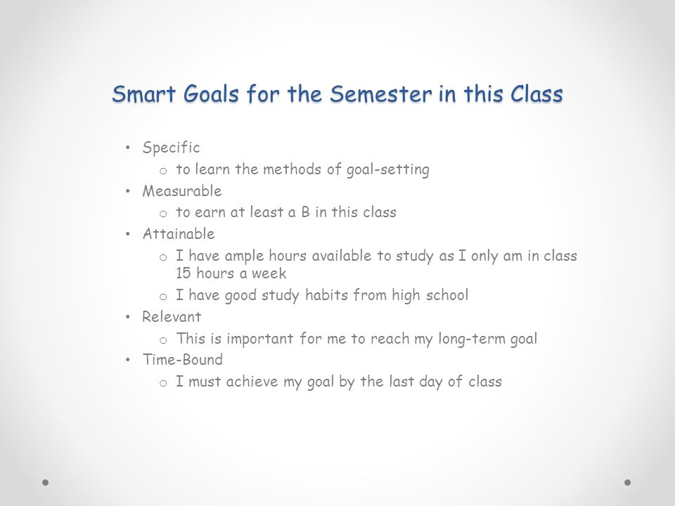 Smart Goals for the Semester in this Class