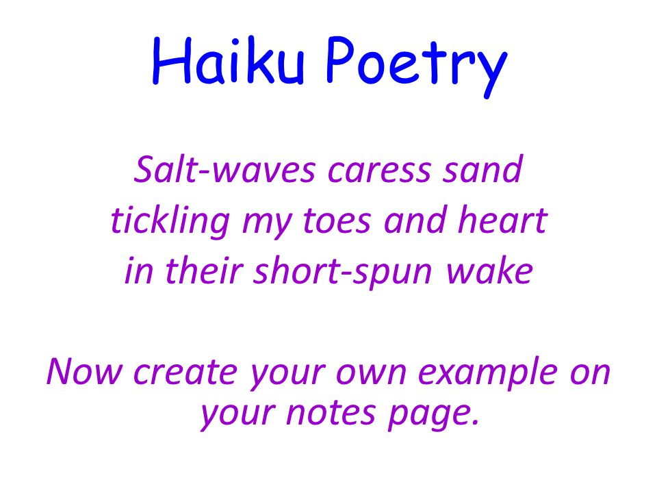 Haiku Poetry Salt-waves caress sand tickling my toes and heart