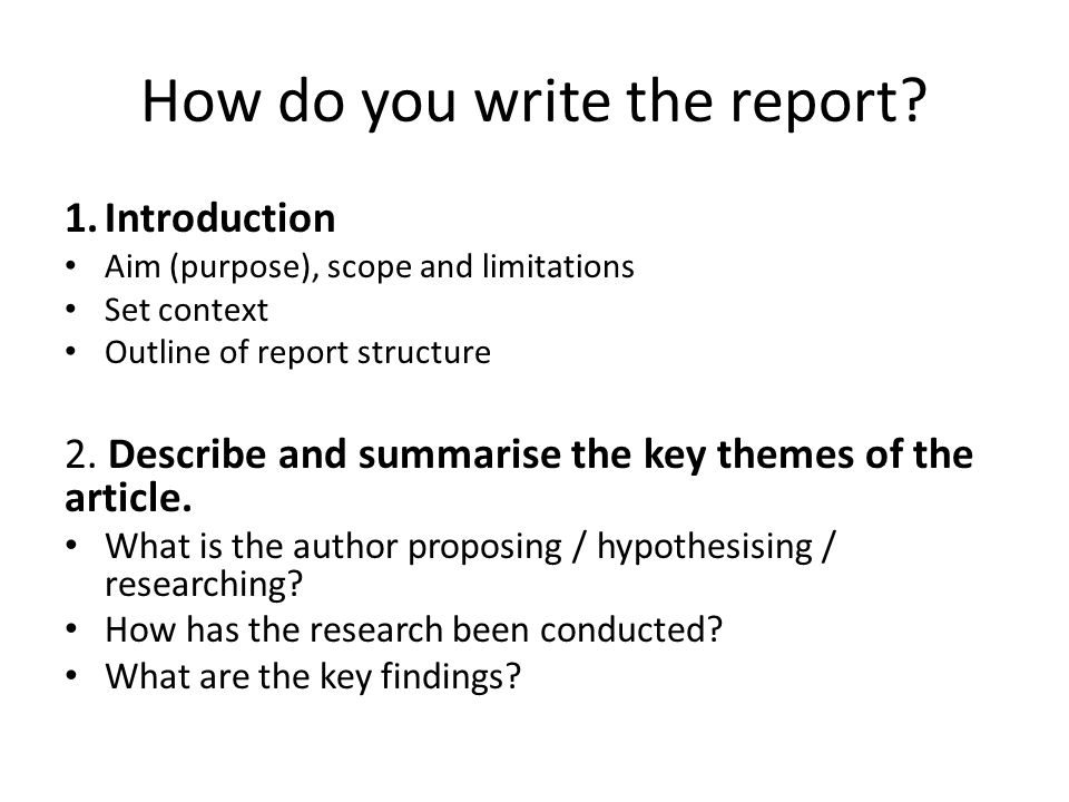 How do you write the report