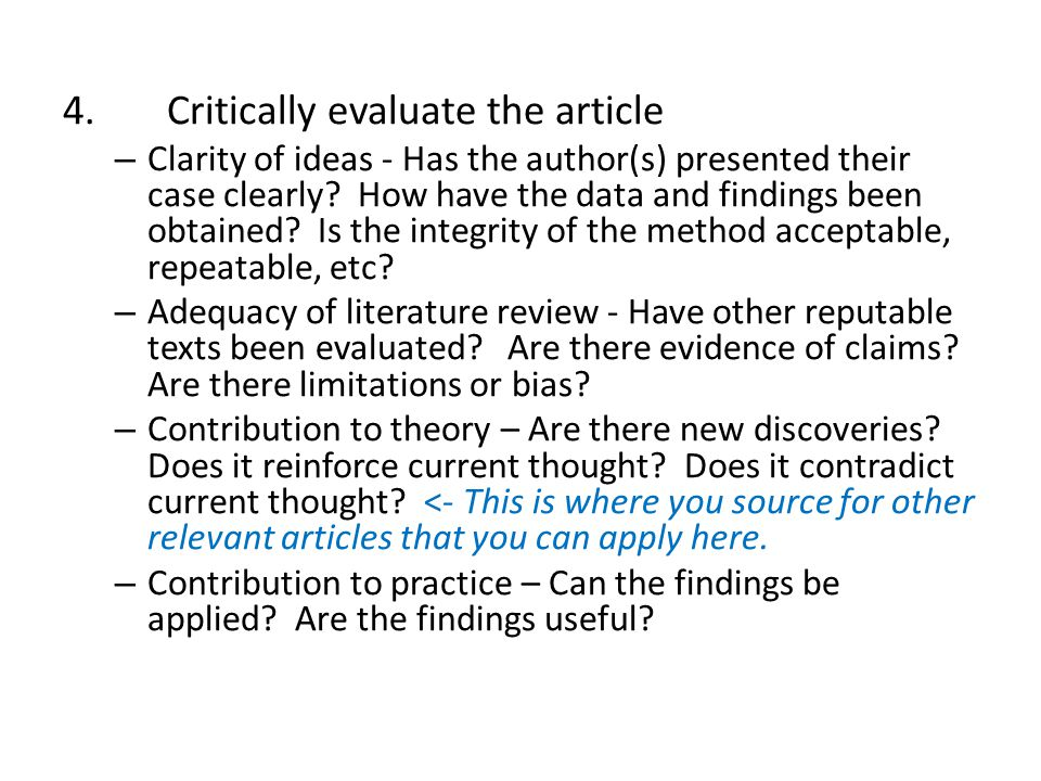 4. Critically evaluate the article