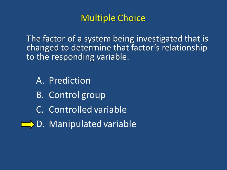 Multiple Choice Prediction Control group Controlled variable