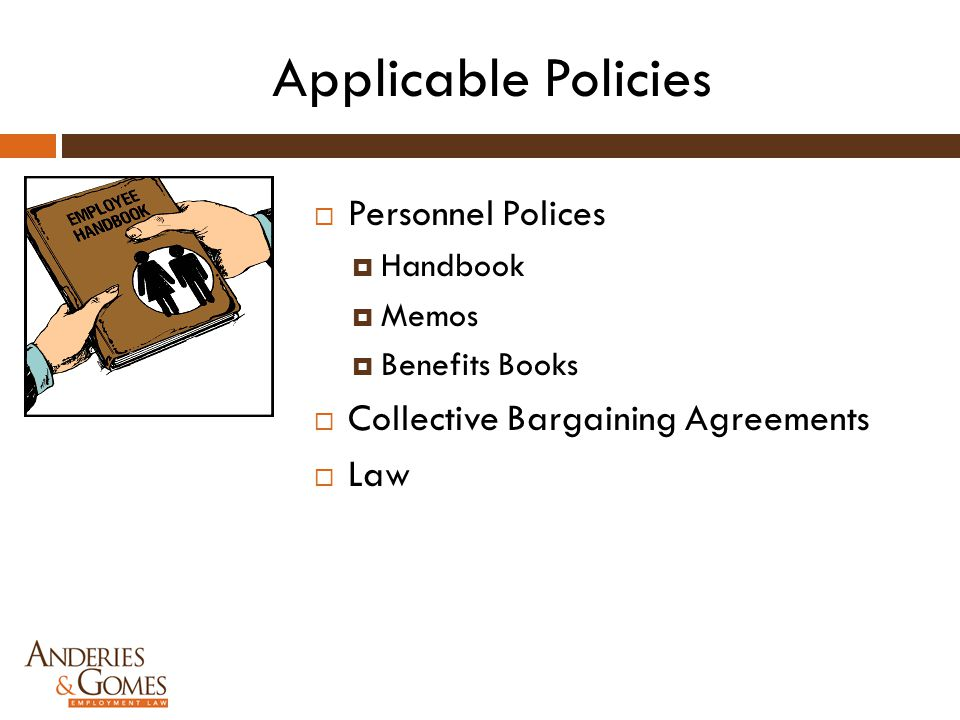 Applicable Policies Personnel Polices Collective Bargaining Agreements