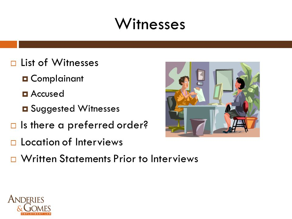 Witnesses List of Witnesses Is there a preferred order