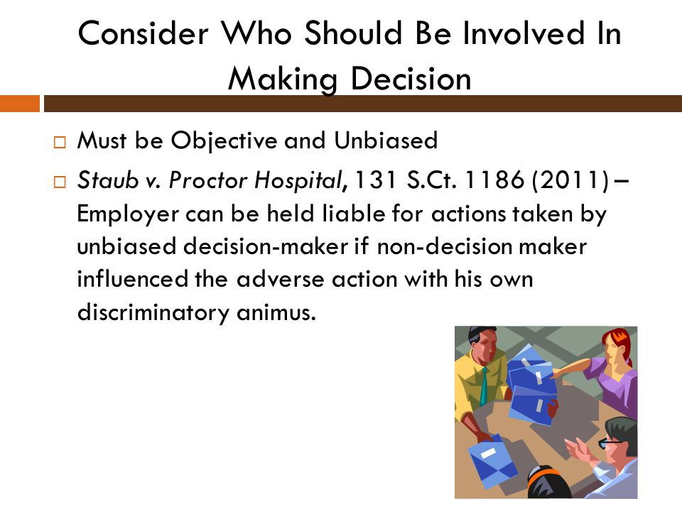 Consider Who Should Be Involved In Making Decision