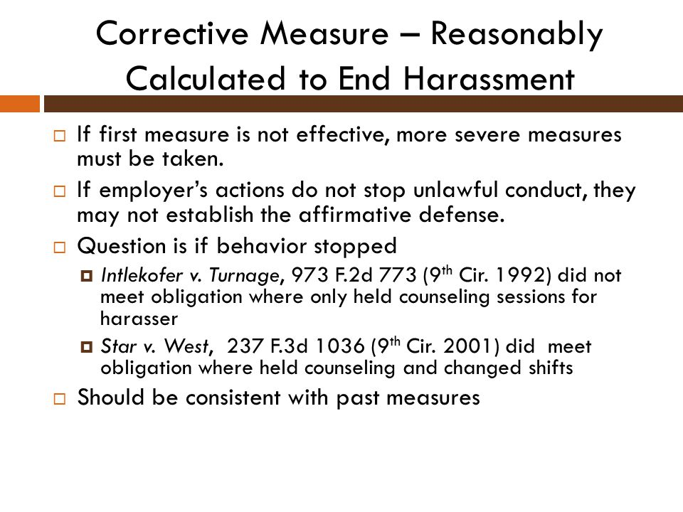 Corrective Measure – Reasonably Calculated to End Harassment