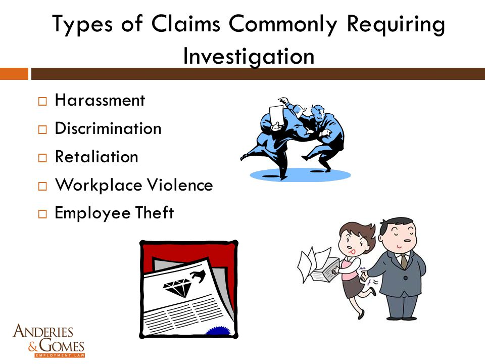 Types of Claims Commonly Requiring Investigation