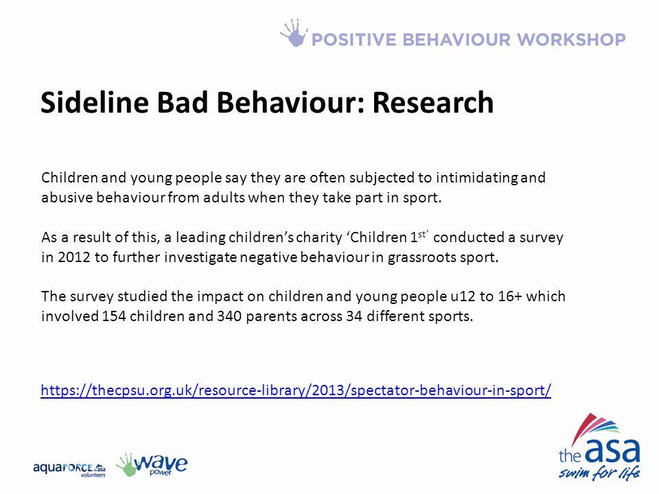 Sideline Bad Behaviour: Research