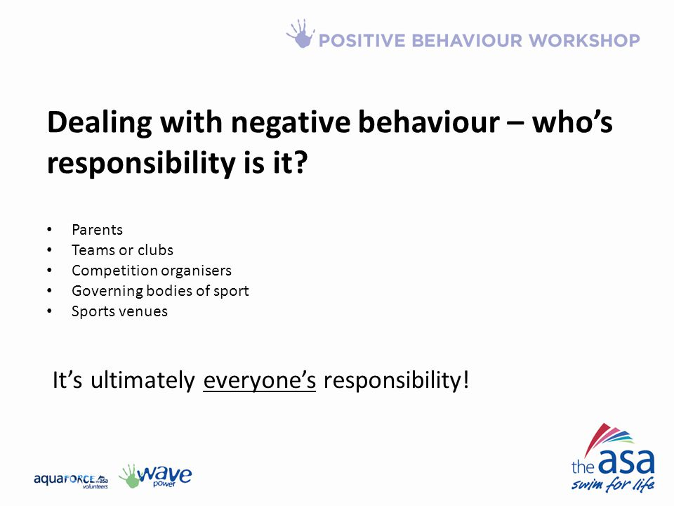 Dealing with negative behaviour – who's responsibility is it