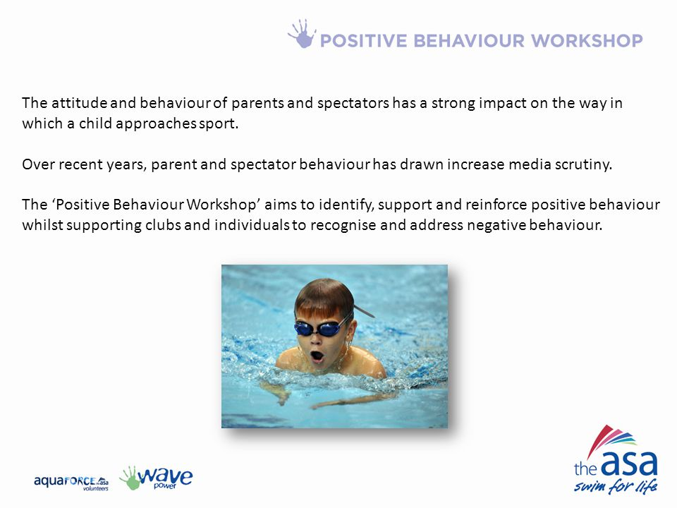 The attitude and behaviour of parents and spectators has a strong impact on the way in which a child approaches sport.