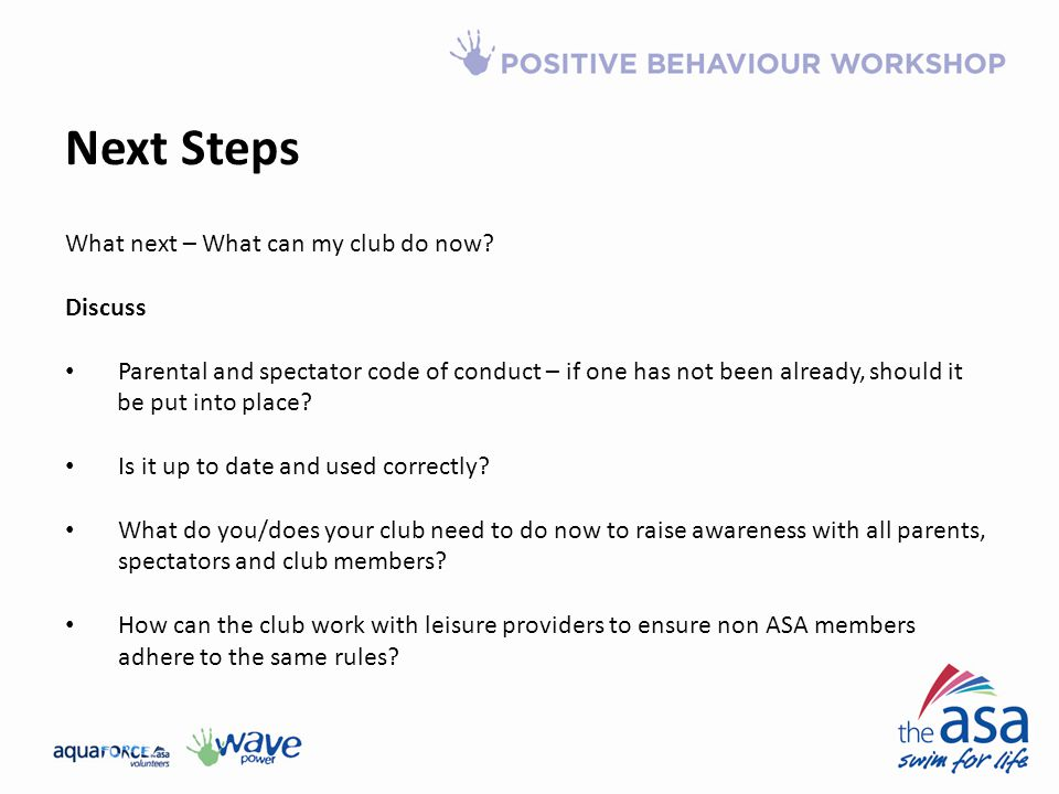 Next Steps What next – What can my club do now Discuss