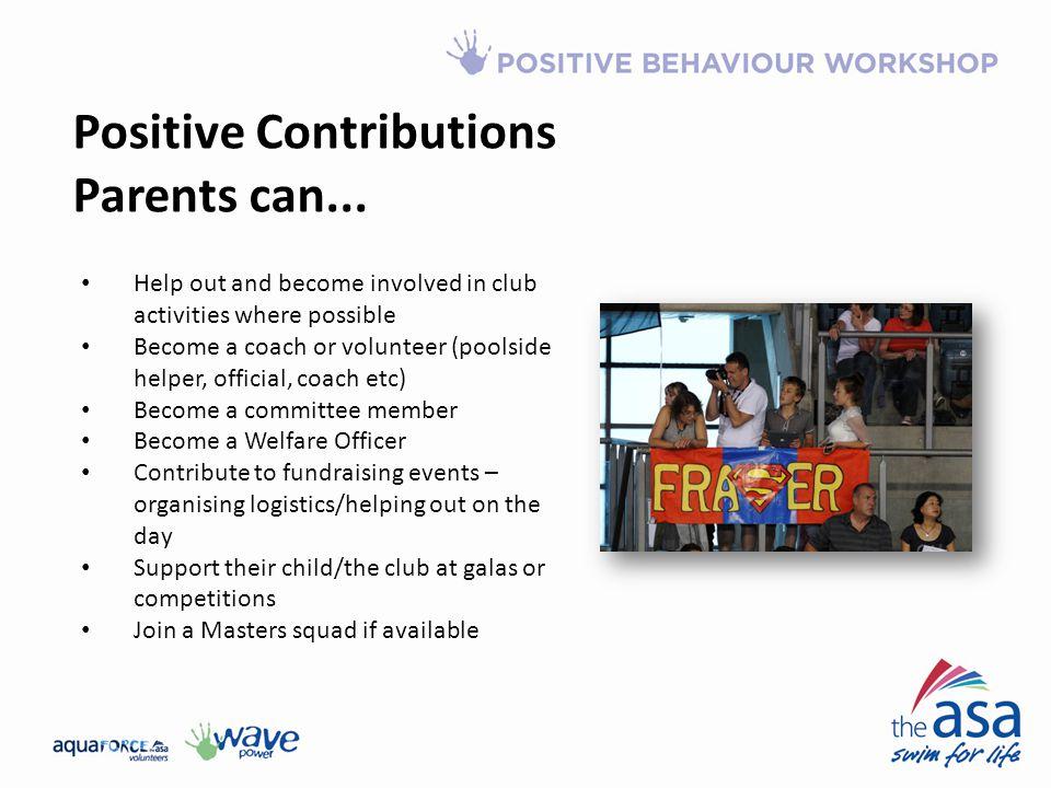 Positive Contributions Parents can...