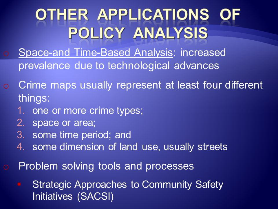 Other Applications of Policy Analysis
