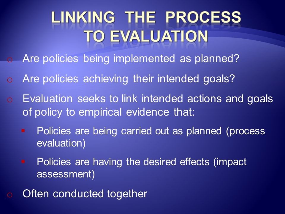 Linking the Process to Evaluation