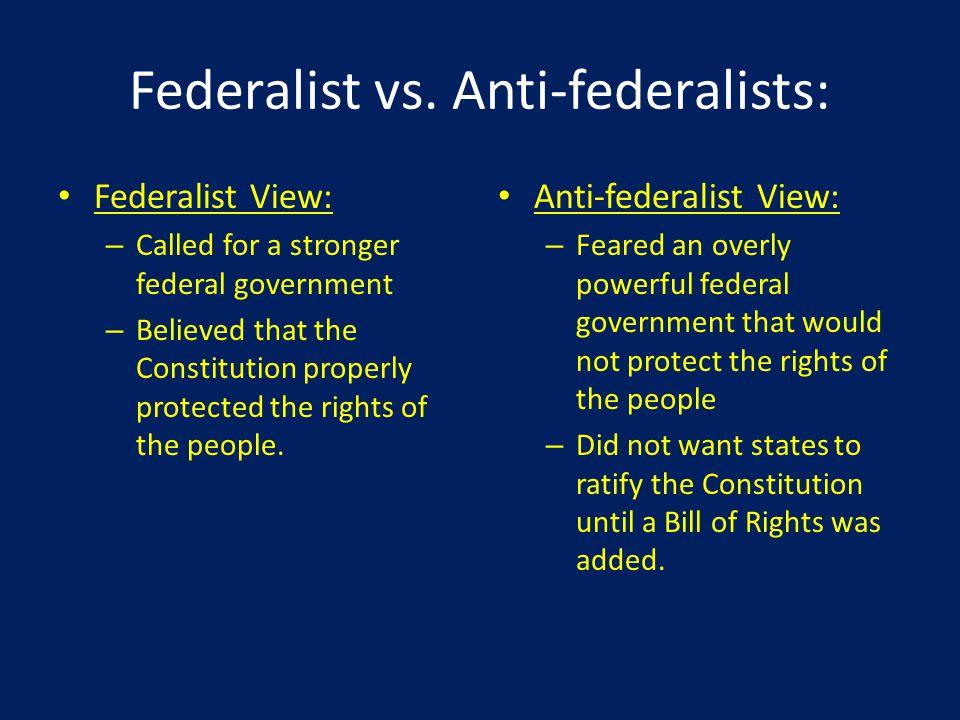 Federalist vs. Anti-federalists: