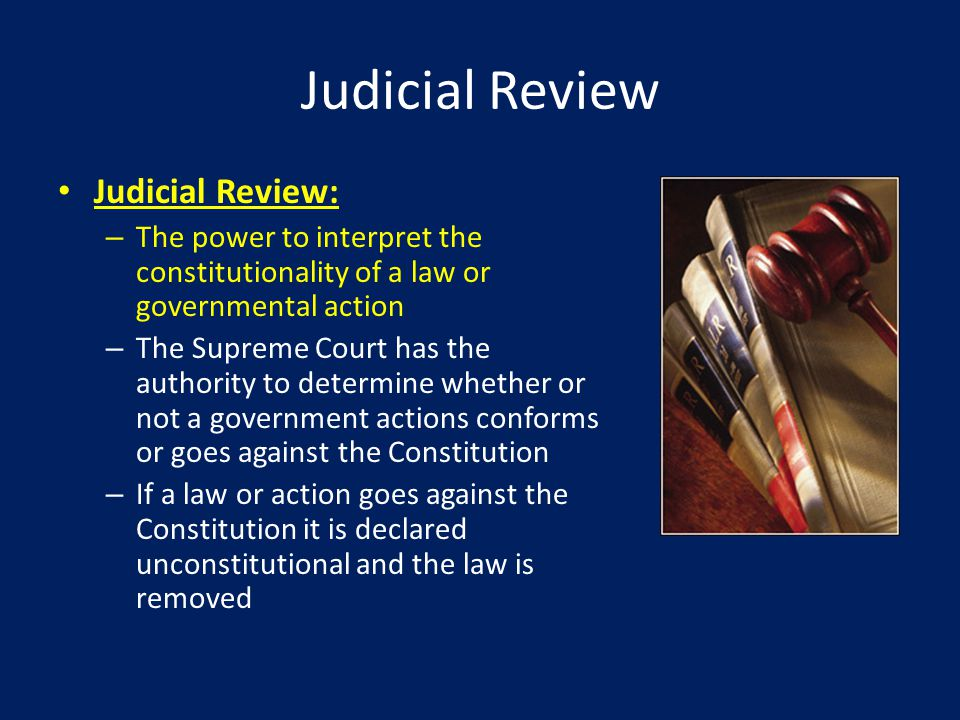 Judicial Review Judicial Review: