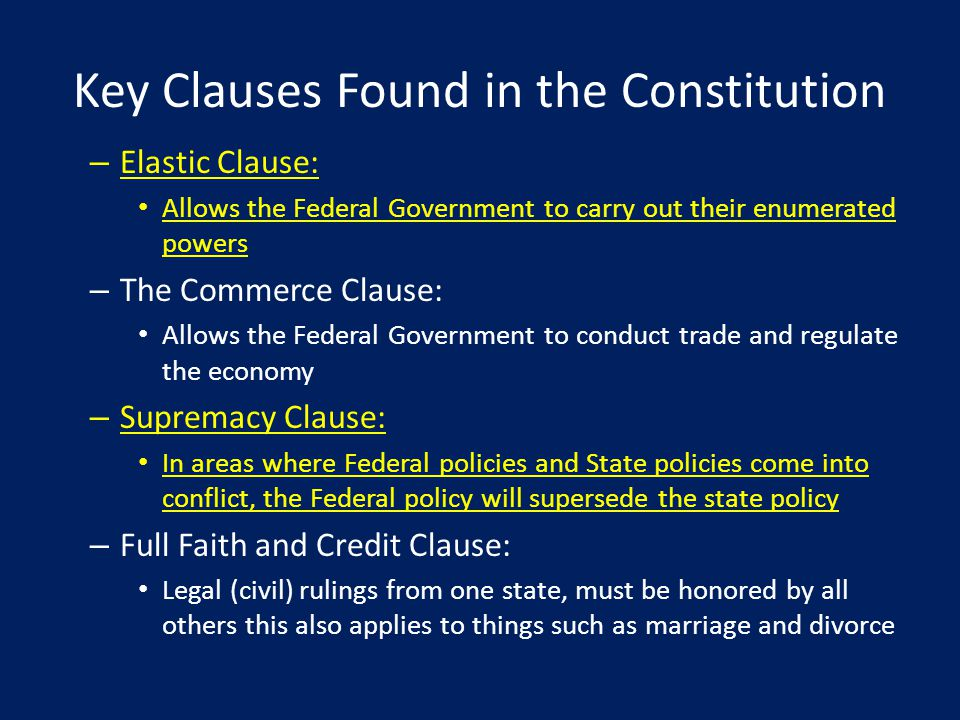 Key Clauses Found in the Constitution