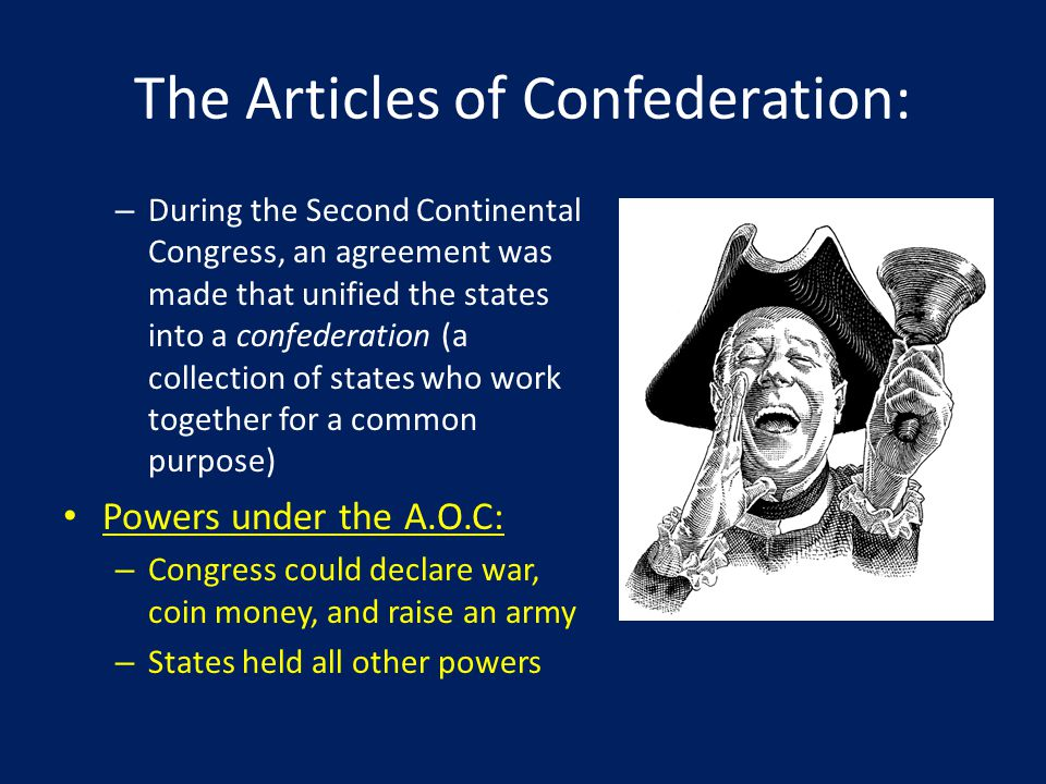 The Articles of Confederation: