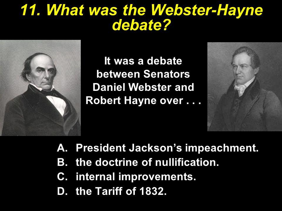 11. What was the Webster-Hayne debate