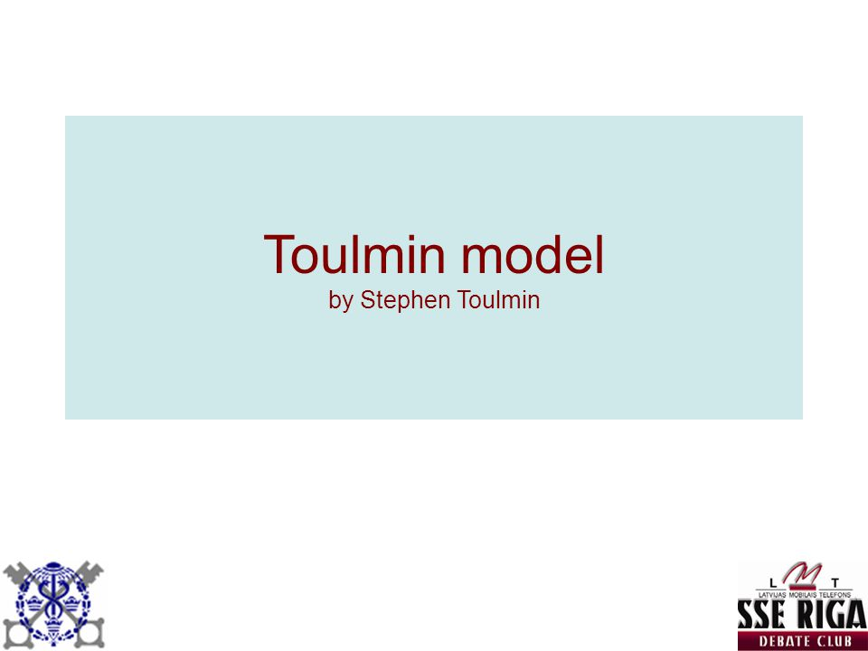 Toulmin model by Stephen Toulmin
