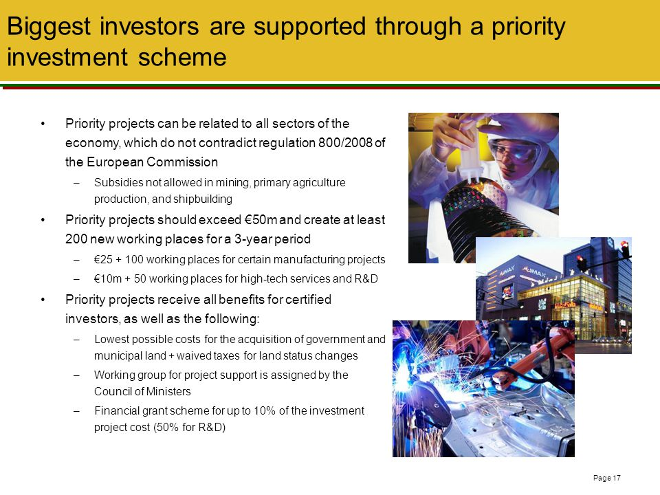 Biggest investors are supported through a priority investment scheme