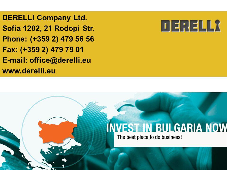 DERELLI Company Ltd. Sofia 1202, 21 Rodopi Str. Phone: (+359 2) 479 56 56. Fax: (+359 2) 479 79 01.