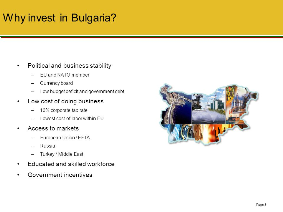 Why invest in Bulgaria Political and business stability