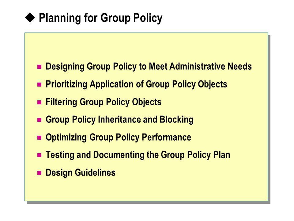 Planning for Group Policy
