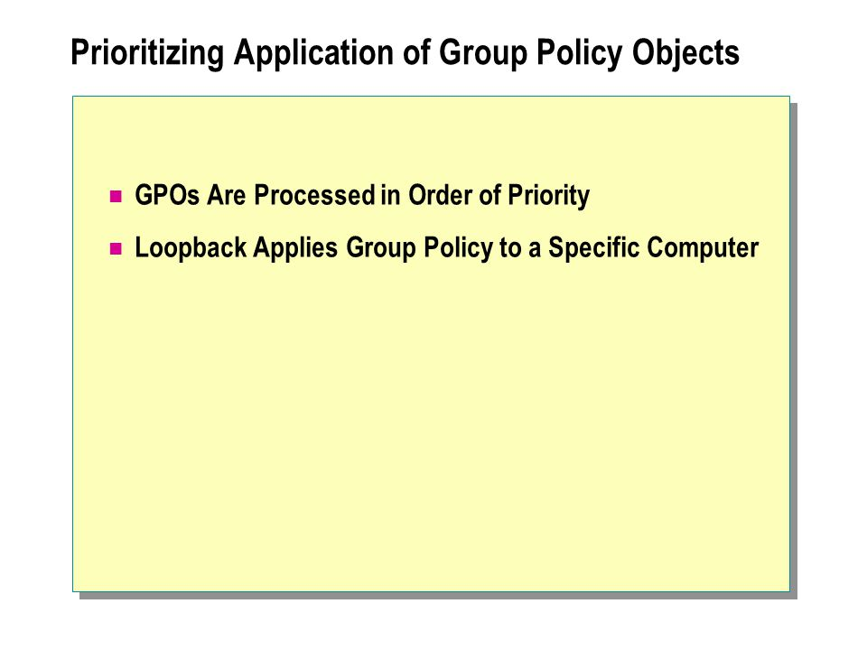 Prioritizing Application of Group Policy Objects