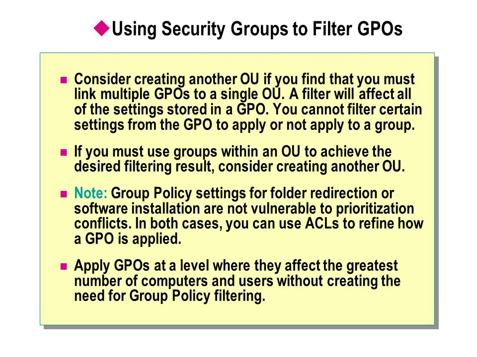Using Security Groups to Filter GPOs
