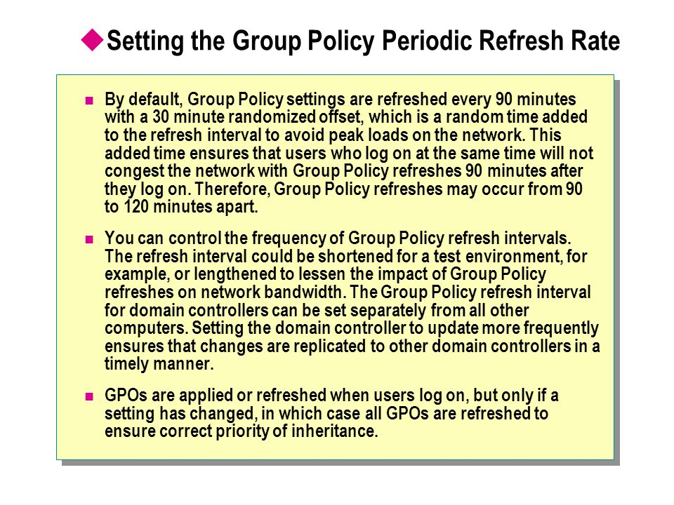 Setting the Group Policy Periodic Refresh Rate
