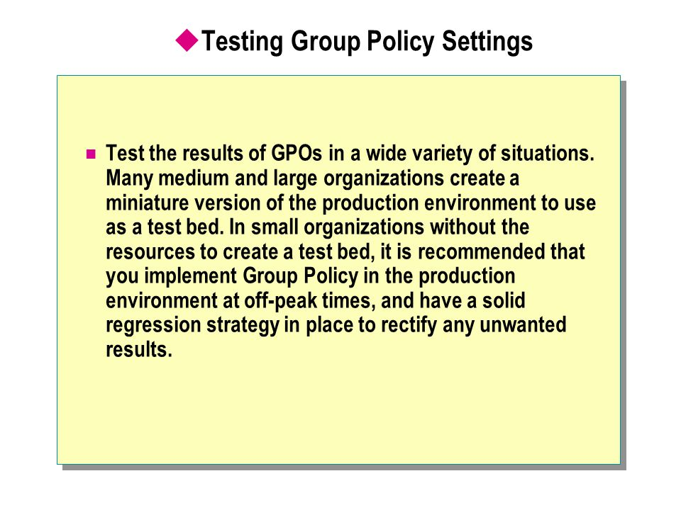 Testing Group Policy Settings