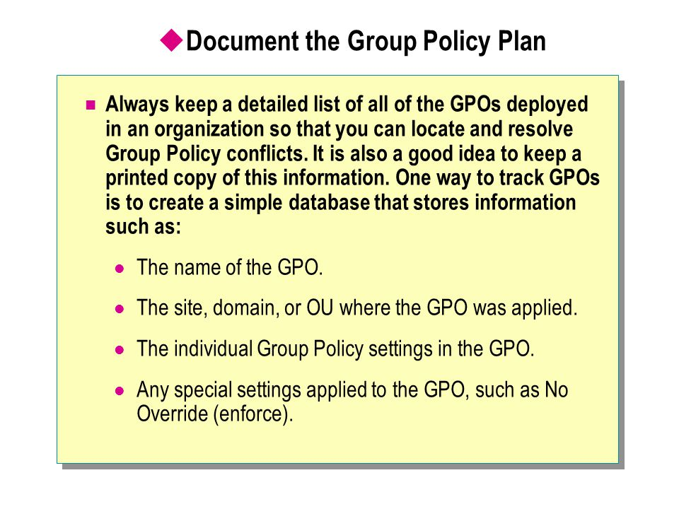 Document the Group Policy Plan
