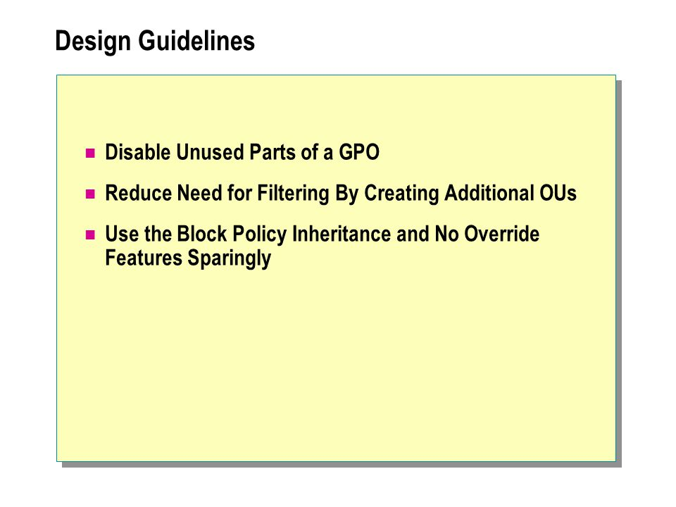 Design Guidelines Disable Unused Parts of a GPO