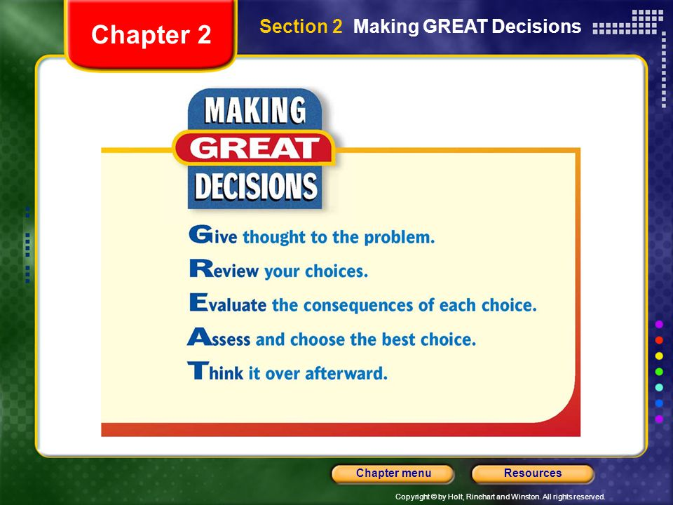 Chapter 2 Section 2 Making GREAT Decisions
