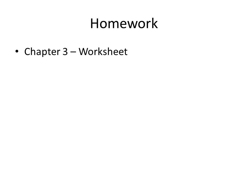 Homework Chapter 3 – Worksheet