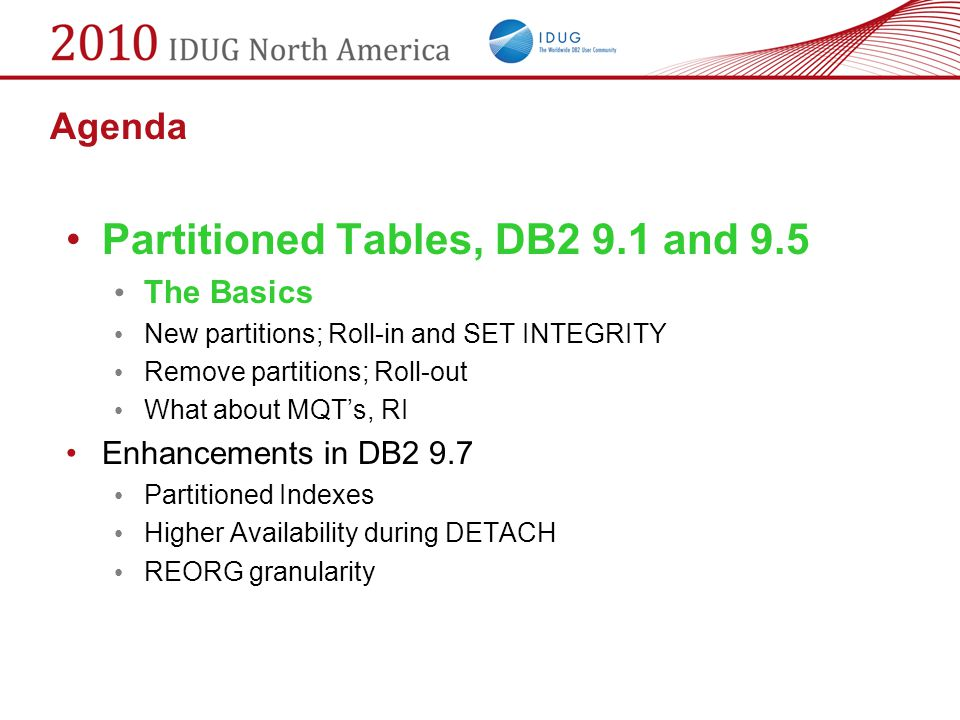 Partitioned Tables, DB2 9.1 and 9.5